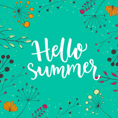 Hello summer illustration. Brush typography on natural background with branches and flowers