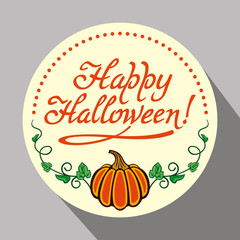 """Round holiday button with pumpkin and text """"Happy Halloween!"""" Original design element for greeting cards, invitations, prints. Vector clip art."""