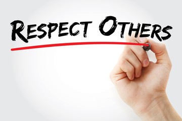Hand writing Respect Others with marker, concept background