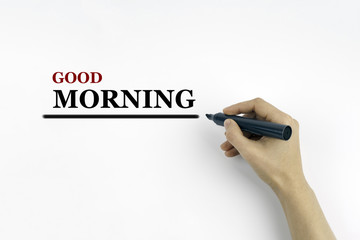 Hand with marker writing - Good Morning
