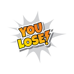 You Lose - Comic Speech Bubble Cartoon Game Assets