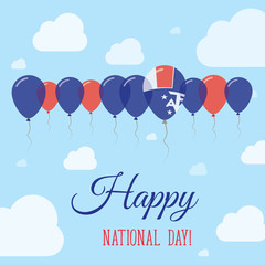 French Southern Territories National Day Flat Patriotic Poster. Row of Balloons in Colors of the French flag. Happy National Day Card with Flags, Balloons, Clouds and Sky.