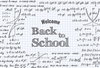 Words Welcome Back to School on squared notebook sheet. Vector education background with formulas, equations and figures, handwritten in notebook