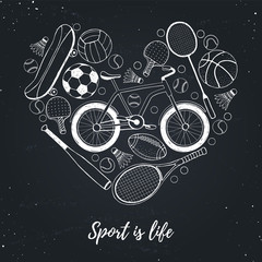 Collection of vector sport equipment. Sport is life illustration. Hand drawn sport balls, rackets, bicycle in heart shape on chalkboard.