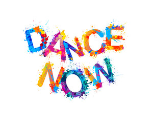 Dance now. Vector watercolor rainbow splash paint