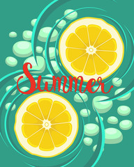 Vector summer background. Bright illustration of two slices of yellow lemon on the water. A poster with a picture of citrus.