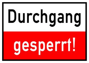 ws9 WarnSign - Durchgang gesperrt - A2 A3 A4 Poster - quer g4534