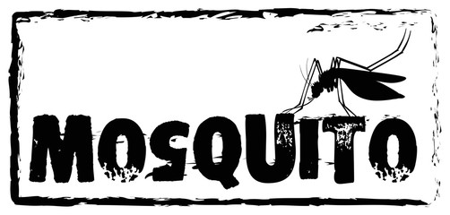 Sign saying mosquito in black color