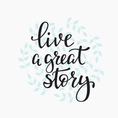 Livea Great Story quote typography