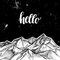 Hand drawn vector illustration - mountains and starry sky. Hello