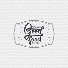 Good food - labels, stickers, hand lettering, was written with the help of calligraphy skills and collected templates using typographic rules