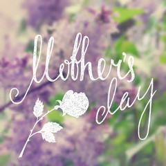 Mothers day handwriting grunge inscription