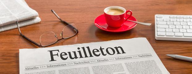 Zeitung auf Schreibtisch - Feuilleton