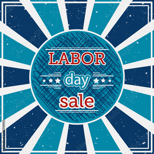 "Labor Day Sale: ""Labor Day Sale. Typography Poster On Grunge Background"