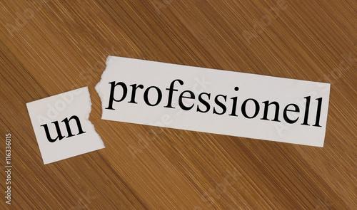 Unprofessionel
