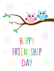 Greeting card with a happy friendship day. Greeting card cute cartoon owl sitting on a tree. Vector illustration