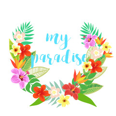 Beautiful vector floral jungle frame wreath. Colorful tropical flowers, palm leaves and plants, hibiscus, paradise flower, exotic print