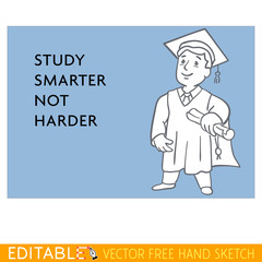 Graduate. Study smarter not harder. Editable vector graphic in linear style.