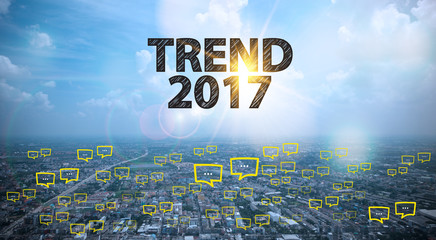 TREND 2017 text on city and sky background with bubble chat ,bus