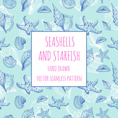 Seashells, Starfish, marine life. Vector seamless pattern. Hand drawn sketch.