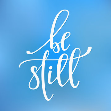 Be still quote typography