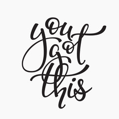 You got this quote typography