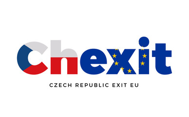 CHEXIT - Czech Republic exit from European Union on Referendum.