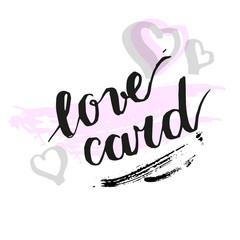 Vector artistic brush lettering composition. Love card.  Hand drawing ink brush illustration