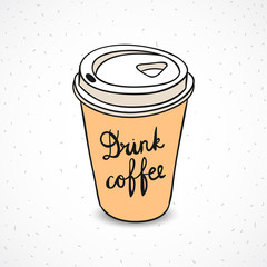 Coffee paper cup. Coffee to go hand drawn cute hipster illustration