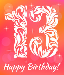Bright Greeting card Invitation Template. Celebrating 13 years birthday. Decorative Font with swirls and floral elements.
