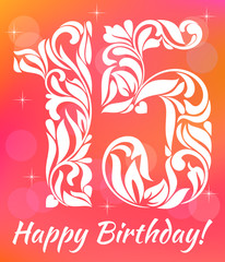 Bright Greeting card Invitation Template. Celebrating 15 years birthday. Decorative Font with swirls and floral elements.