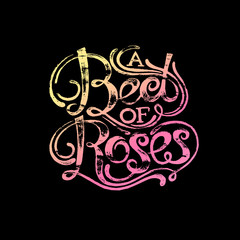 """Phrase """"Bed of roses"""" on black background"""