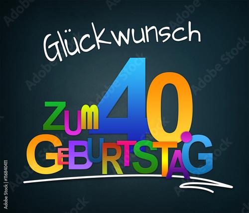 Gluckwunsch Zum 40 Geburtstag Stockfotos Und Lizenzfreie Bilder