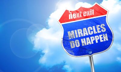 miracles do happen, 3D rendering, blue street sign