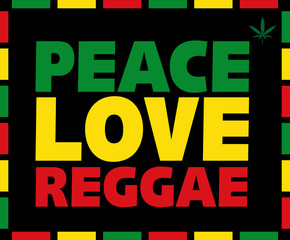 Reggae Peace Love title in Rasta colors on black background with marijuana leaf. Vector illustration.