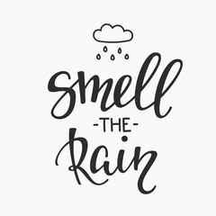 Smell the rain quotes typography