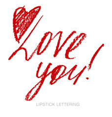 lipstick style lettering: love you. hand drawn red words. charco