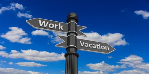 3D rendering of work and vacation arrows on signpost