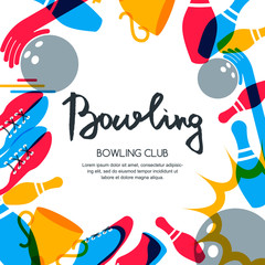 Vector bowling square banner, poster or flyer design template. Frame background with bowling ball, pins, shoes and hand drawn calligraphy lettering. Abstract illustration of bowling game.