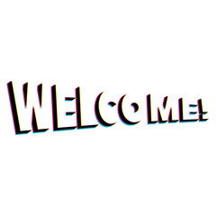 Welcome lettering with retro stereo effect