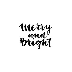 Merry and Bright. Hand lettering calligraphic.
