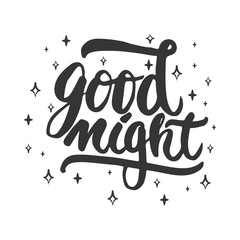 Good night - hand drawn lettering phrase isolated on the white background. Fun brush ink inscription for photo overlays, greeting card or t-shirt print, poster design.