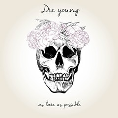 Vector portrait of human skull wearing the floral crown. Die young as late as possible.