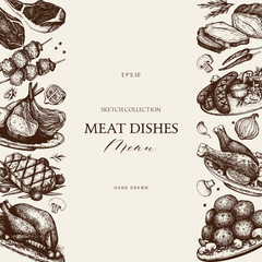 Vector design with hand drawn food illustration. Restaurant menu template. Vintage frame with meat products sketch.