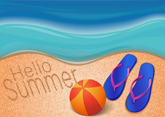 Summer background with the sea, beach, ball, flip flops and the inscription on the sand. Hello Summer. Design for the summer season. Vector illustration