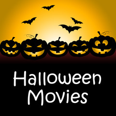 Halloween Movies Represents Trick Or Treat And Film