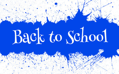 Vector Back to School Banner With Bright Ink Blue Blots