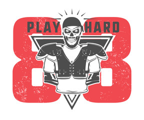 American football play hard prints for shirt,emblems ,logo,tattoo and labels.