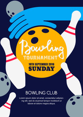 Vector bowling tournament banner, poster or flyer design template. Flat layout background with bowling ball in hand, pins and hand drawn calligraphy lettering. Abstract illustration.