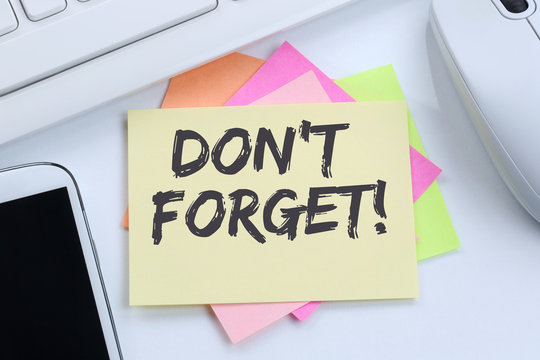 Don't forget date meeting remind reminder notepaper business con